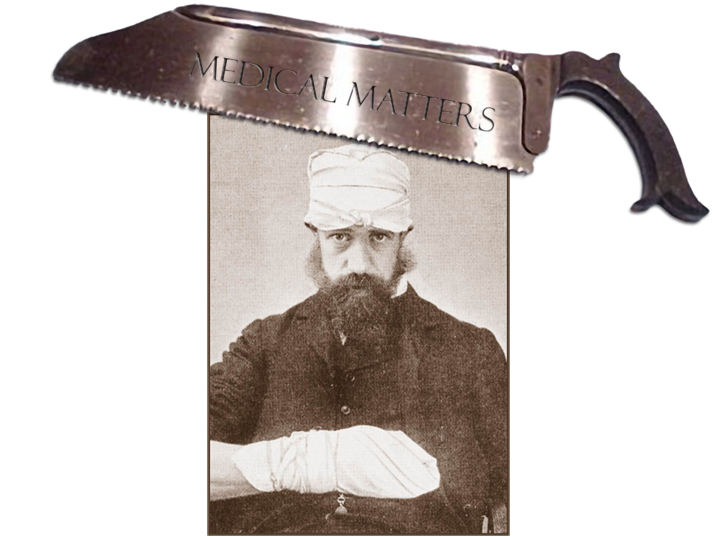 Black and white portrait photograph of a man with a bandaged head and hand.  Overlaid at the top of the photograph is an old fashioned medical, text on the saw blade is the title for this page: Medical Matters.